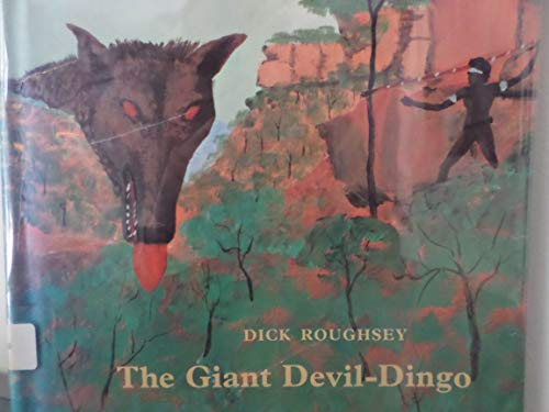 9780027778403: The Giant Devil-Dingo
