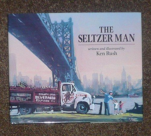 9780027779172: The SELTZER MAN