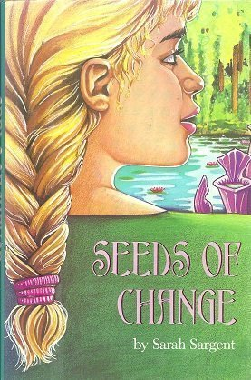 9780027780314: Seeds of Change