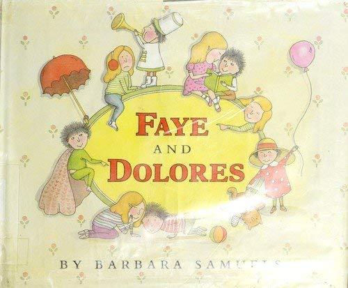 9780027781205: Faye & Dolores