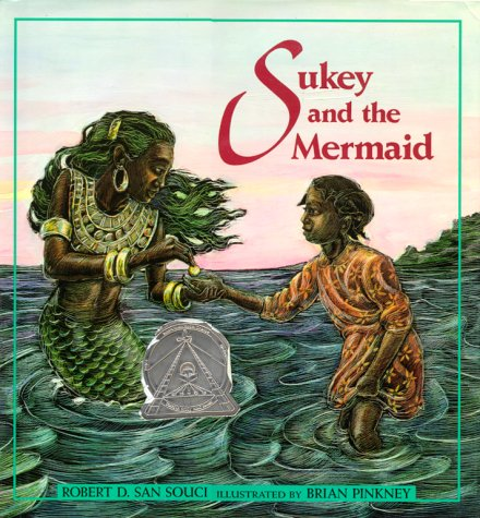 Sukey and the Mermaid.: Pinkney, Brian (illus.) / San Souci, Robert D.