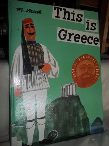 9780027782509: This Is Greece