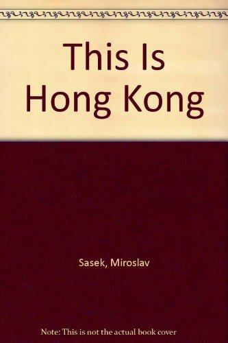 9780027782905: This Is Hong Kong