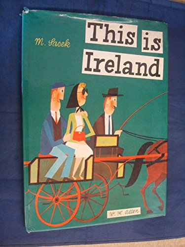 9780027783506: This is Ireland by Sasek M.; Sasek Miroslav