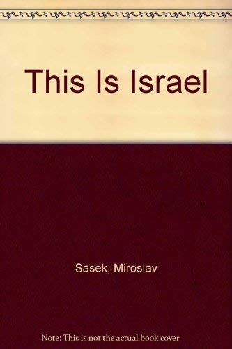 9780027783902: This Is Israel
