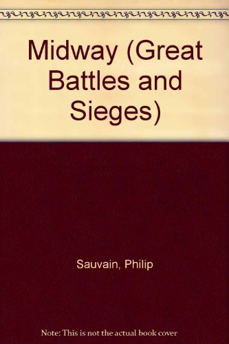 9780027810905: Midway (Great Battles and Sieges)