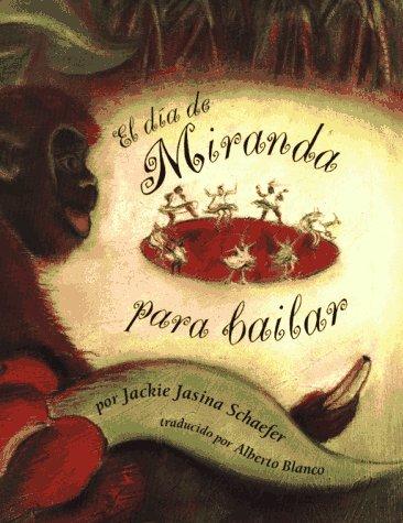9780027811124: El Dia de Miranda para bailar (Spanish Edition)