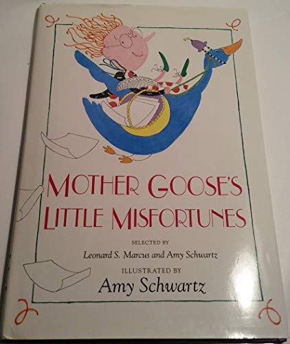 9780027814316: Mother Goose's Little Misfortunes