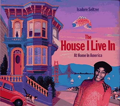 9780027818017: The House I Live in: At Home in America