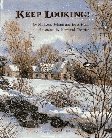 Keep Looking! 9780027818406 As the reader turns the page, a new animal is added to an illustration of a country home in the winter.