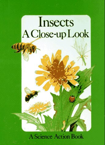 Insects: A Close-Up Look (A Science Action Book) (Pop-Up Book)