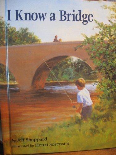 9780027824575: I Know a Bridge