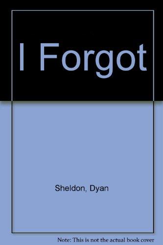9780027824711: I Forgot