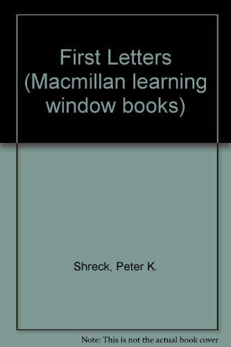 9780027825909: First Letters (Macmillan learning window books)