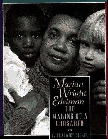 9780027826296: Marian Wright Edelman: The Making of a Crusader