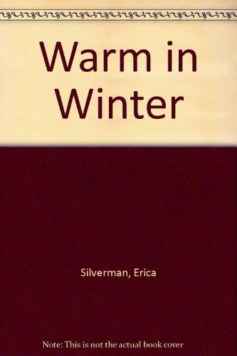 9780027826616: Warm in Winter