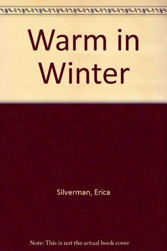 9780027826616: Warm in Winter