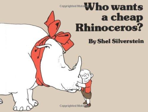 9780027826906: Who Wants a Cheap Rhinoceros?