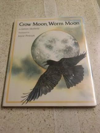 9780027829150: Crow Moon, Worm Moon (A Poem Story)