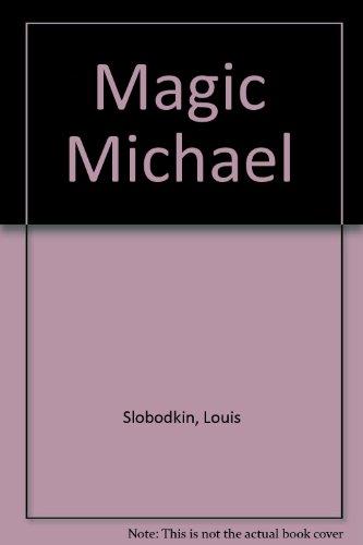 9780027846805: Magic Michael