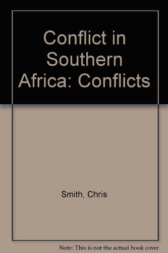 9780027859560: Conflict in Southern Africa (Conflicts)