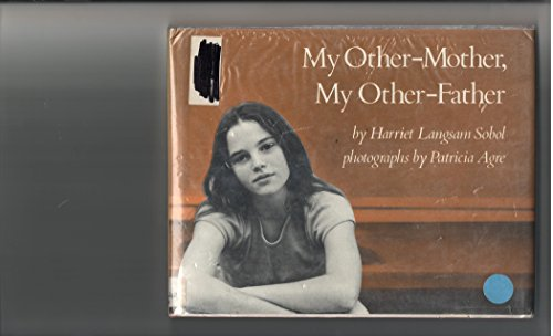 9780027859607: My Other-Mother, My Other-Father