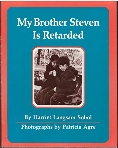 9780027859904: My Brother Steven is Retarded