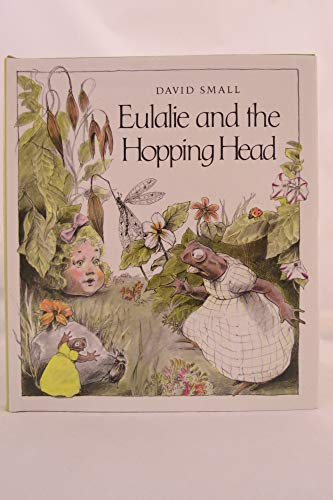 9780027860108: Eulalie and the Hopping Head