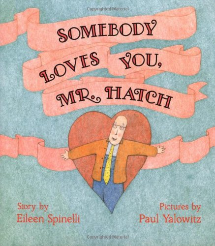 9780027860153: Somebody Loves You, Mr. Hatch