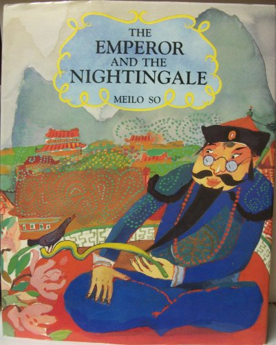 9780027860450: The Emperor and the Nightingale