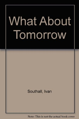 9780027861709: What About Tomorrow