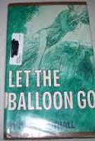 9780027862201: Let the Balloon Go
