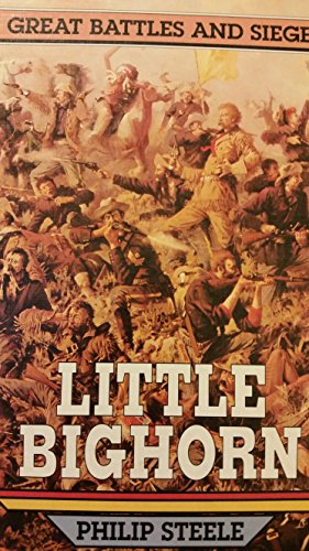 9780027868852: Little Bighorn (Great Battles and Sieges)