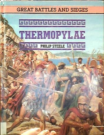 9780027868876: Thermopylae (Great battles & sieges)