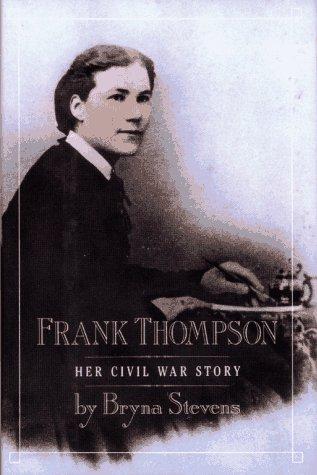 9780027881851: Frank Thompson: Her Civil War Story
