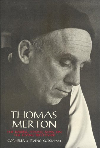 9780027886306: Thomas Merton: The Daring Young Man on the Flying Belltower
