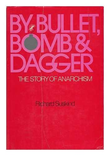 9780027887303: By Bullet, Bomb, and Dagger: The Story of Anarchism