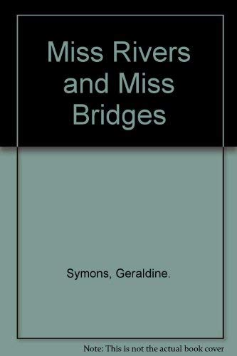 9780027887402: Miss Rivers and Miss Bridges