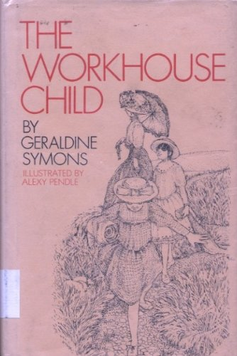 9780027887501: The Workhouse Child.