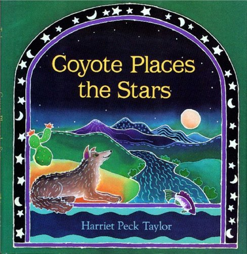 9780027888454: Coyote Places the Stars