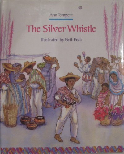 The Silver Whistle: Ann Tompert