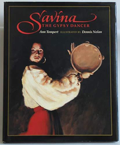 9780027892055: Savina, the Gypsy Dancer