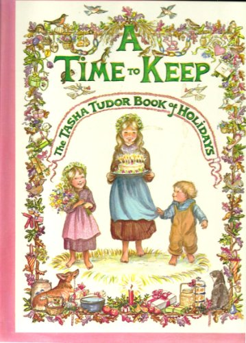 A Time to Keep (the Tasha Tudor Book of Holidays) (0027895025) by Tudor, Tasha