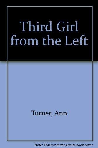 Third Girl from the Left: Turner, Ann