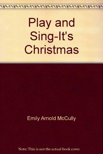 9780027914009: Play & Sing-It's Christmas! (A Piano Book of Easy-To-Play Carols)