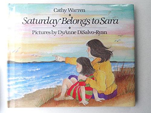 9780027924916: Saturday Belongs to Sara