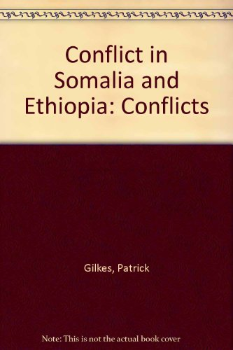 9780027925289: Conflict in Somalia and Ethiopia: Conflicts