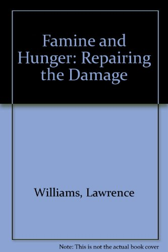 Famine and Hunger: Lawrence Williams