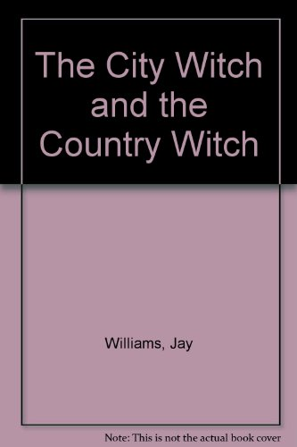 9780027930504: The City Witch and the Country Witch