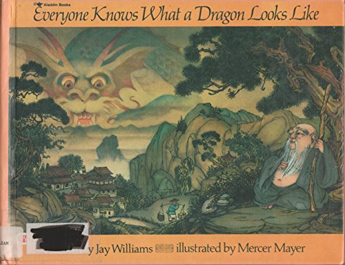 Everyone Knows What a Dragon Looks Like: Williams, Jay